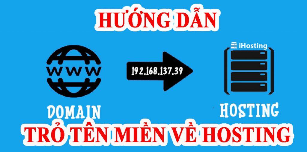 Hướng dẫn trỏ domain về hosting